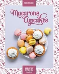 Camille Sourbier et Martin Balme - Macarons et cupcakes.