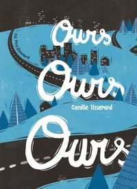 Camille Tisserand - Ours ours ours.