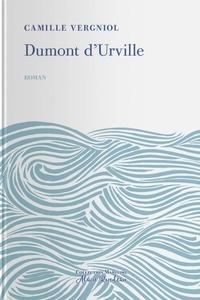 Camille Vergniol - Dumont d'Urville.