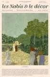 Camille Vieville - Les Nabis et le décor - Bonnard, Vuillard, Maurice Denis... Journal de l'exposition.