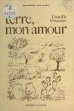 Camille Vinassac - Terre, mon amour.