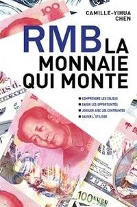 Camille-Yihua Chen - RMB, la monnaie qui monte.