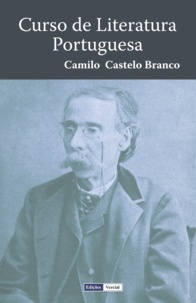 Camilo Castelo Branco - Curso de Literatura Portuguesa.