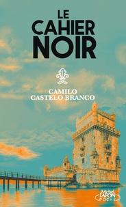 Camilo Castelo Branco - Le cahier noir.