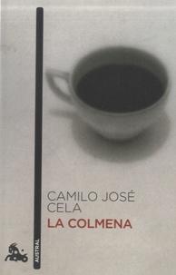 Camilo José Cela - La colmena.
