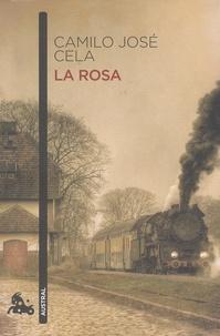 Camilo José Cela - La rosa.
