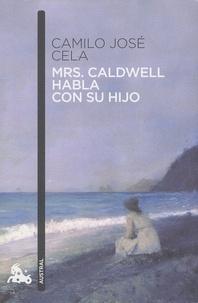 Camilo José Cela - Mrs. Caldwell habla Con su hijo.