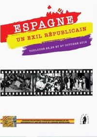 Caminar - Espagne, un exil républicain - Toulouse 25, 26 et 27 octobre 2019.