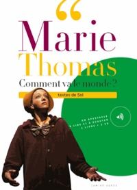 Marie Thomas - Comment va le monde ?. 1 CD audio