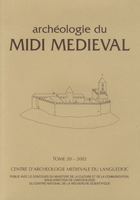 Dominique Labrosse - Archéologie du Midi médiéval N° 20/2002 : .