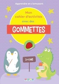 Camouche et Morgane David - Mon cahier d'activités avec des gommettes - Apprendre en s'amusant.