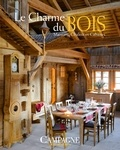 Campagne Décoration - Le charme du bois - Maisons, chalets et cabanes.