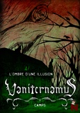 Camps Camps - Vaniternamus - L'ombre d'une illusion.