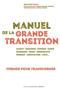 Campus de la transition et Cécile Renouard - Manuel de la grande transition.