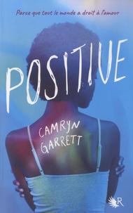 Camryn Garrett - Positive.