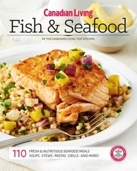 Canadian Living, - Fish and Seafood.