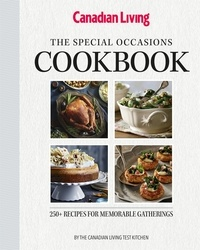 Canadian Living, - The Special Occasions Cookbook.