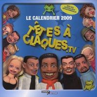 Canal+ - Têtes à claques.tv - Le calendrier 2009.