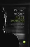 Canan Marasligil et Perihan Mağden - Ali et Ramazan - ou comment redonner vie à ces enfants de la page trois....