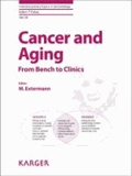 Cancer and Aging - From Bench to Clinics.