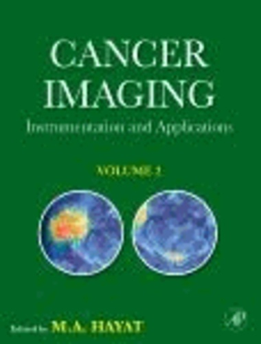 Cancer Imaging: Volume 2 - Instrumentation and Applications.