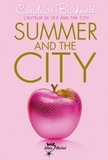 Candace Bushnell - Summer and the city.