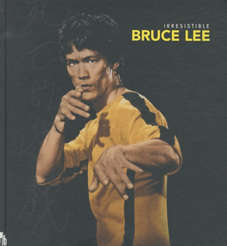 Candice Bal - Irrésistible Bruce Lee.
