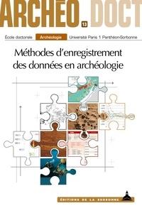 Candice Del Medico et Marion Dessaint - Méthodes d'enregistrement des données en archéologie.