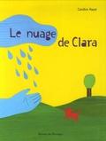 Candice Hayat - Le nuage de Clara.