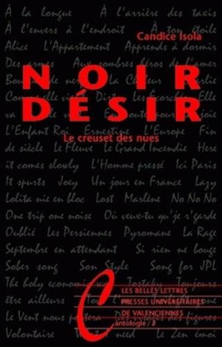 Candice Isola - Noir Désir - Le creuset des nues.