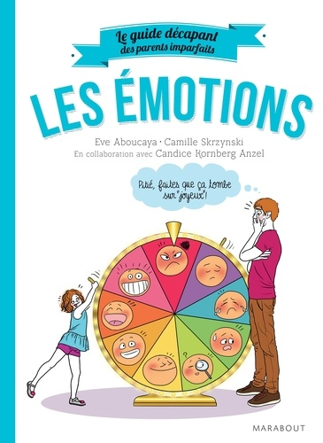 Candice Kornberg-Anzel et Camille Skrzynski - Les émotions.