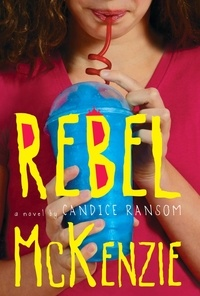 Candice Ransom - Rebel McKenzie.