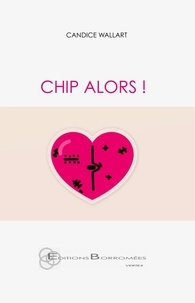 Candice Wallart - Chip alors !.