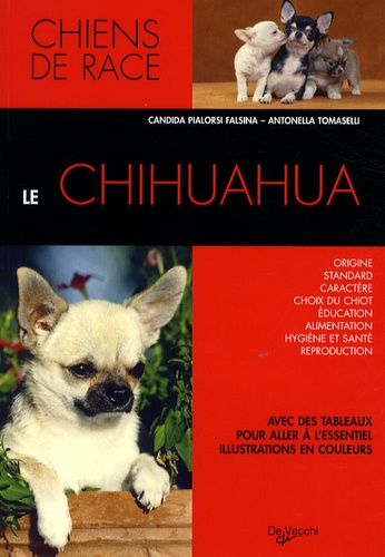 Candida Pialorsi Falsina et Antonella Tomaselli - Le chihuahua.