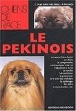 Candida Pialorsi Falsina et P Prandi - Le pékinois.