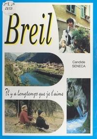 Candide Seneca - Breil - Il y a longtemps que je t'aime.