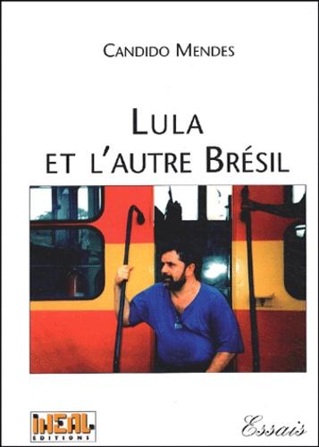 Lula et l'autre Brésil