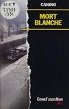 Canino - Mort blanche.