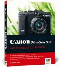 Canon PowerShot G15 - Das Handbuch zur Kamera.