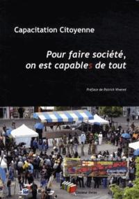 Capacitation Citoyenne - Pour faire société, on est capable de tout.