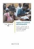 Capacity Development und Schulqualität - Konzepte und Befunde zur Lehrerprofessionalisierung in der Entwicklungszusammenarbeit.