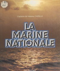 Capelle et  de Rancourt - La Marine nationale.