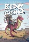 Capitan Artiglio - Kids with guns Tome 1 : .