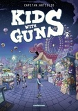 Capitan Artiglio - Kids with guns Tome 2 : .