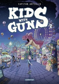 Capitan Artiglio - Kids with guns Tome 2 : .