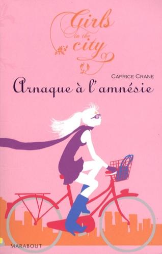 Caprice Crane - Arnaque à l'amnésie.