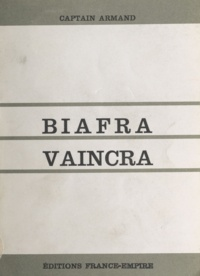 Captain Armand - Biafra vaincra.