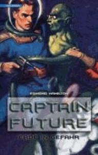 Captain Future 02. Erde in Gefahr.