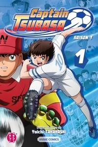 Captain Tsubasa Committee - Captain Tsubasa - Saison 1 T01 - Anime comics.