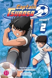 Captain Tsubasa Committee - Captain Tsubasa - Saison 1 T02 - Anime comics.
